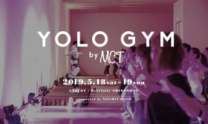 5/18~5/19「YOLO GYM by MCT」イベントにG-FIT出店